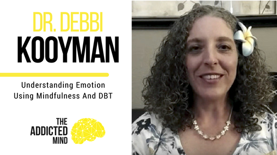 Episode 4 Understanding Emotion Using Mindfulness And DBT