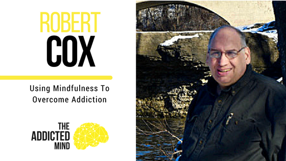 Episode 5 Using Mindfulness To Overcome Addiction