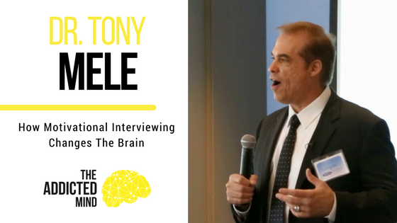 Episode 9 Motivational Interviewing with Dr. Tony Mele