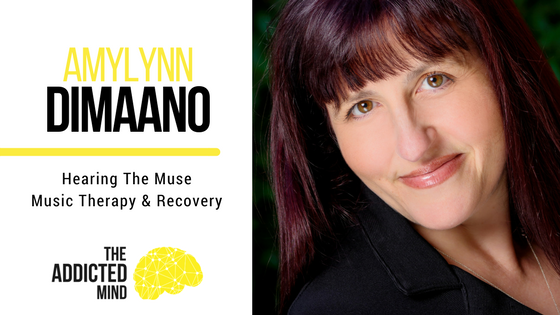 Episode 28 – Hearing The Muse – Music Therapy with AmyLynn Dimaano
