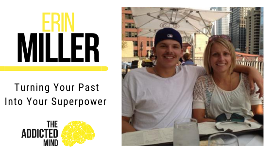 Episode 74 Turing Your Past Into Your Superpower with Erin Miller