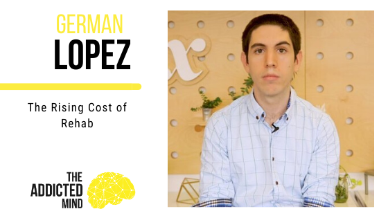Episode 84 The Rising Cost of Rehab with German Lopez