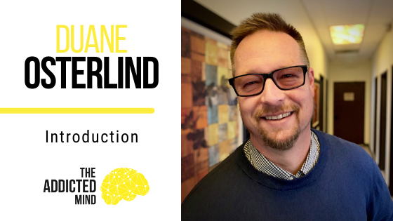 Episode 1 Introducing The Addicted Mind Podcast