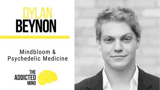 111 Mindbloom & Psychedelic Medicine with Dylan Beynon