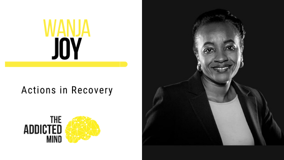 121 Actions in Recovery with Wanja Joy