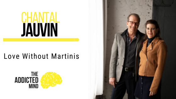 129 Love without Martinis with Chantal Jauvin