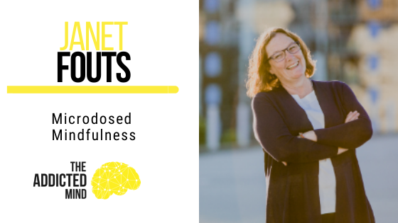 135 Microdosed Mindfulness with Janet Fouts