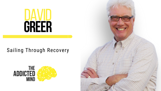 149 Sailing Through Recovery with David Greer
